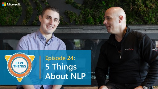 S01 E24: Five Things About NLP