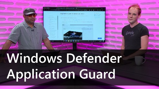 Defrag Tools #196 - Windows Defender Application Guard
