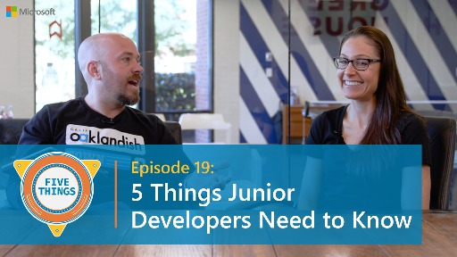 S01 E19: Five Things Junior Developers Need to Know