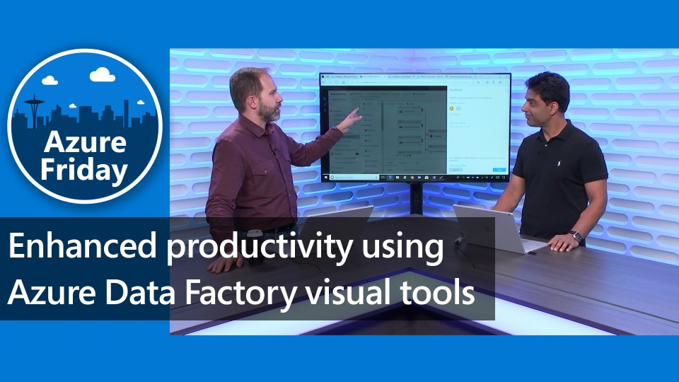 Enhanced productivity using Azure Data Factory visual tools
