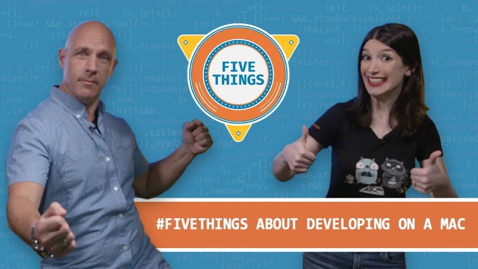 Five Things About Developing on a Mac