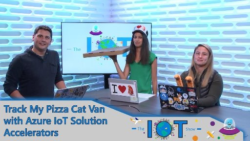 Track my Pizza Cat van with Azure IoT solution accelerators