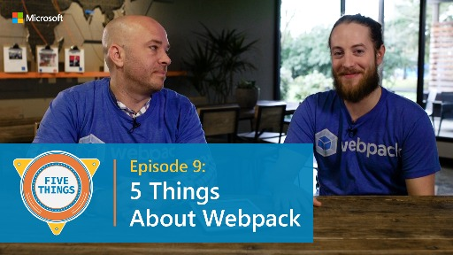 Episode 9: Five Things About Webpack