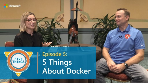 S01 E05: Five Things About Docker
