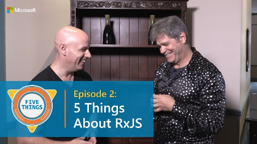 S01 E02: Five Things About RxJS