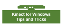 Abhijit's Kinect for Windows SDK – Tips and Tricks