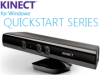 Getting started with Kinect development quickly with the Kinect for Windows Quickstart Series