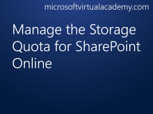 Manage the Storage Quota for SharePoint Online