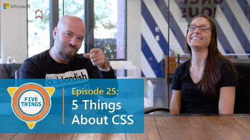 Episode 25: Five Things About CSS