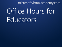 Office Hours for Educators