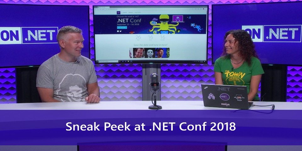 Sneak Peek at .NET Conf 2018