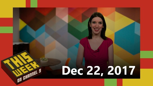 TWC9: Last Show of 2017 with Qbits, Hardhat Hololens, Azure bots, Mainframe Christmas Cards and more...