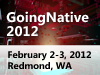 GoingNative 2012: All Sessions are now available On-Demand!