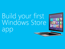 Build your first Windows Store app