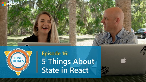 S01 E16: Five Things About State in React