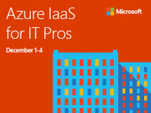 Azure IaaS for IT Pros Online Event
