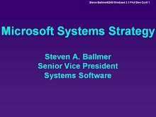 PDC 1991 Power Point Presentation by Steve Ballmer