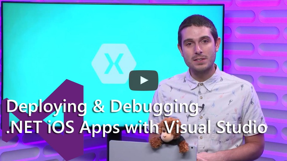 Deploying & Debugging .NET iOS apps with Visual Studio 2017