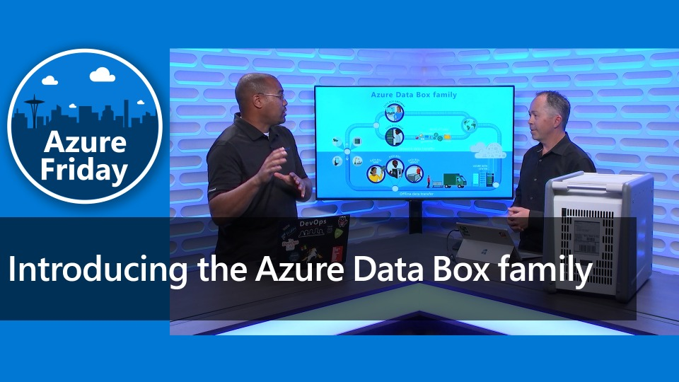 Introducing the Azure Data Box family