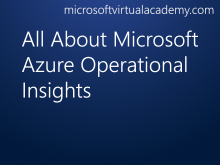 All About Microsoft Azure Operational Insights