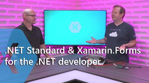 .NET Standard and Xamarin.Forms for the .NET Developer