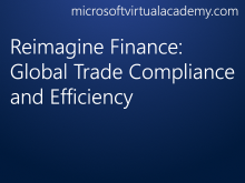 Reimagine Finance: Global Trade Compliance and Efficiency