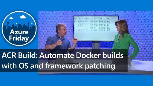 ACR Build: Automate Docker builds with OS and framework patching