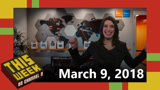 TWC9: MVP Summit, Windows Developer Day, International Women's Day, and more