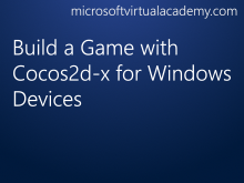 Build a Game with Cocos2d-x for Windows Devices
