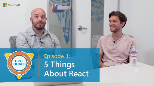 S01 E03: Five Things About React