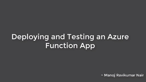 Deploying and Testing a Simple Azure Function