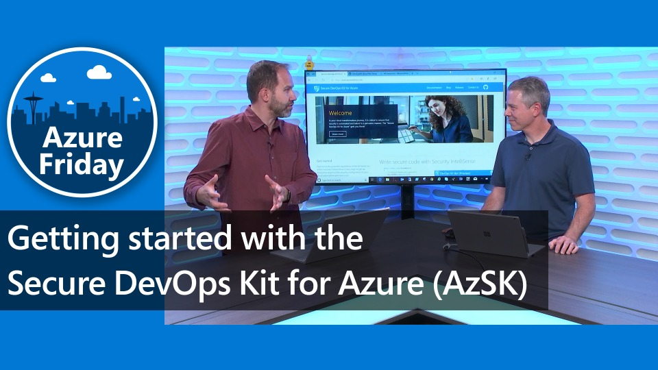 Getting started with the Secure DevOps Kit for Azure (AzSK)