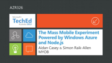 The Mass Mobile Experiment Powered by Windows Azure and Node.js