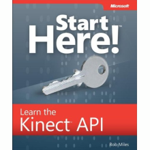 """Start Here! Learn the Kinect API"" book from Rob Miles available soon"