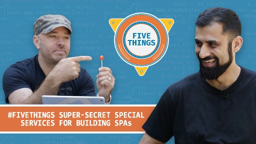 Five Super-Secret Special Services for Building SPAs
