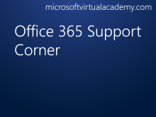 Office 365 Support Corner