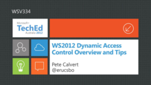 WS2012 Dynamic Access Control Overview and Tips