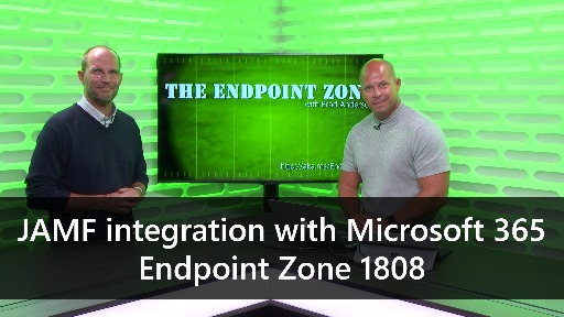 JAMF integration with Microsoft 365 - Endpoint Zone 1808