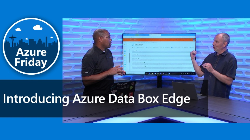 Introducing Azure Data Box Edge