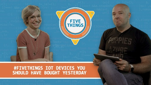 Five IoT Devices You Should Have Bought Yesterday
