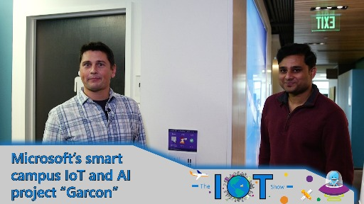 "Microsoft's Smart Campus IoT and AI project ""Garcon"""