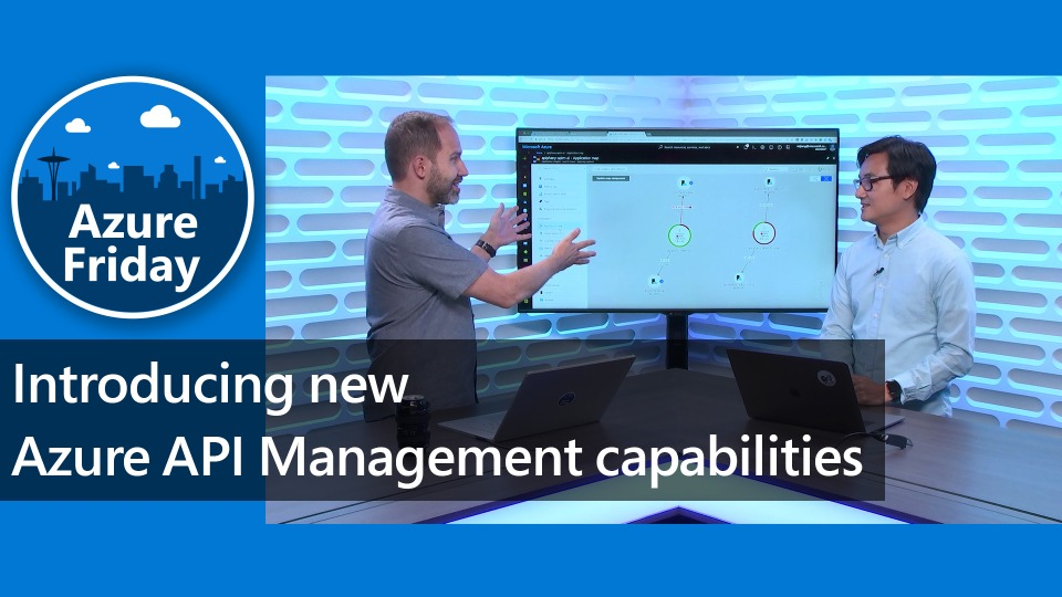 Introducing new Azure API Management capabilities