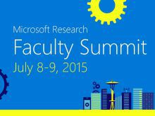 MSR Faculty Summit 2015