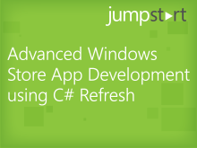 Advanced Windows Store App Development using C# Refresh