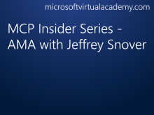 MCP Insider Series - AMA with Jeffrey Snover