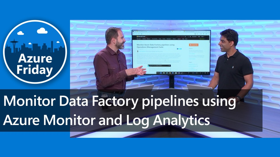 Monitor Data Factory pipelines using Azure Monitor and Log Analytics