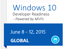 Windows 10 Developer Readiness - Powered by MVPs