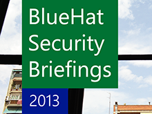 BlueHat Security Briefings: Fall 2013 Sessions