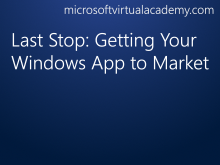Last Stop: Getting Your Windows App to Market