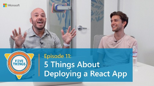 S01 E11: Five Things About Deploying a React App